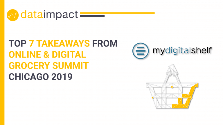 Online & digital grocery summit chicago 2019 data impact my digital shelf