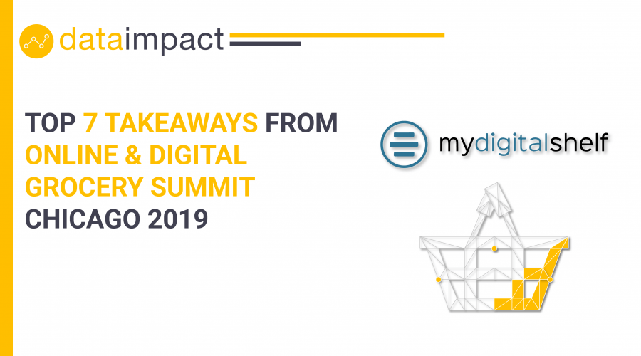 Online & digital grocery summit chicago 2019 data impact my digital shelf
