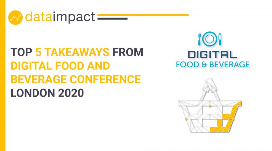 digital food and beverage london 2020 data impact