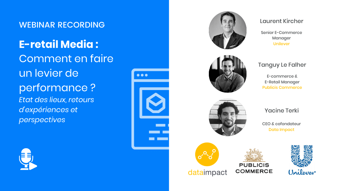 Webinar-Unilever-Publicis Commerce-Data Impact-E-retail-media