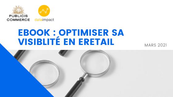 ebook : Optimiser sa visibilité en eretail